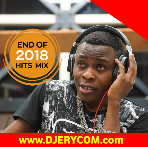 Ugandan Music: DJ Erycom - End Of Year 2018 Hits Mixxx :Download