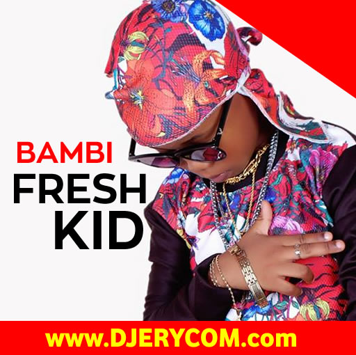 Ugandan Music: Fresh Kid UG - Bambi :Download Ugandan Music