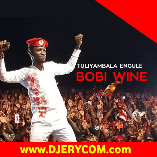 Ugandan Music: Bobi Wine Featuring All Stars - Tuliyambala