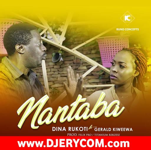 Download: Nantaba by Dina Rukoti & Gerald Kiweewa - Ugandan Music ...